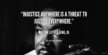 quote-Martin-Luther-King-Jr.-injustice-anywhere-is-a-threat-to-justice-100753